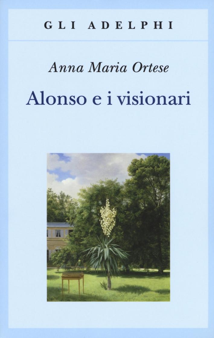 Alonso e i visionari