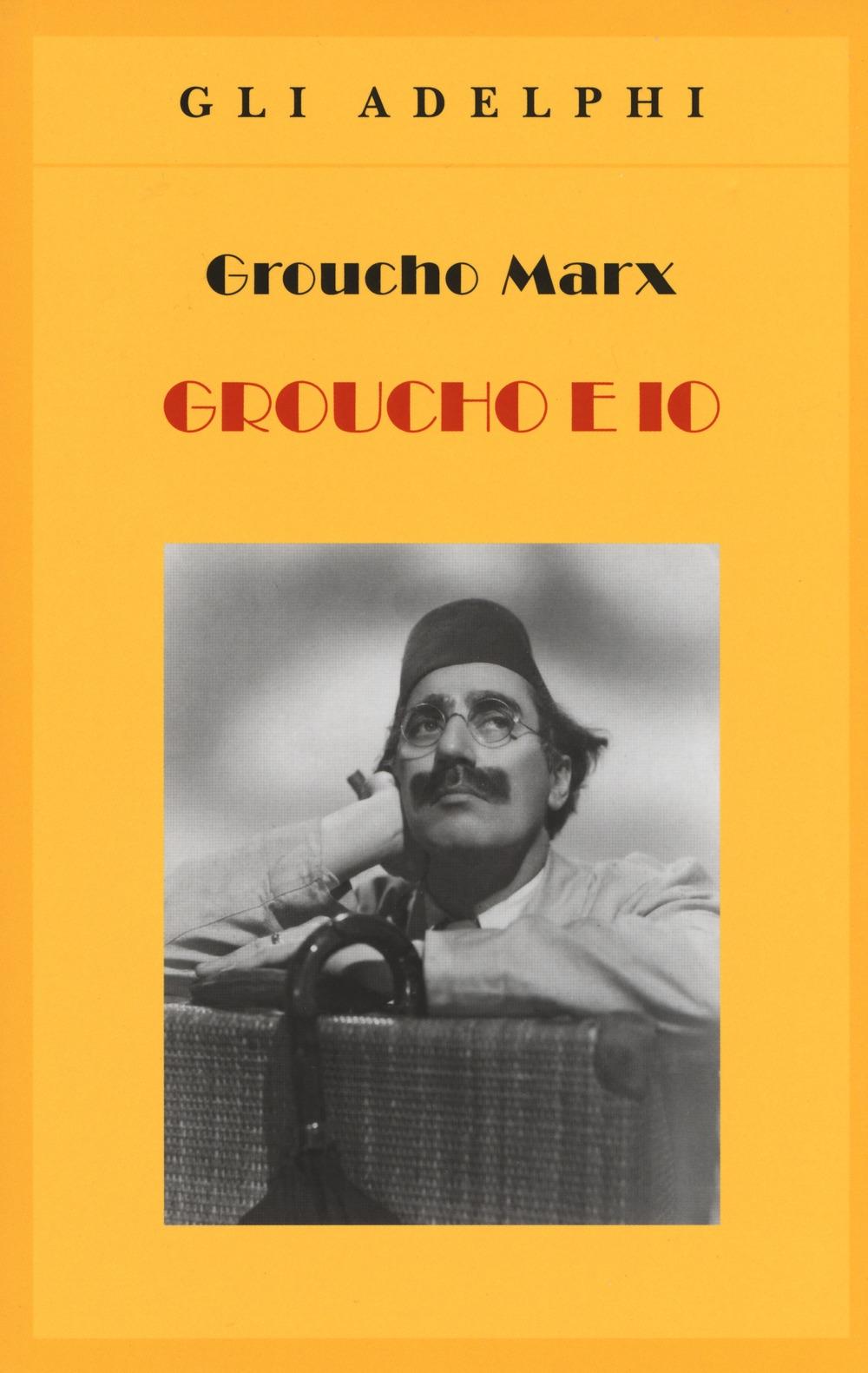 Groucho e io