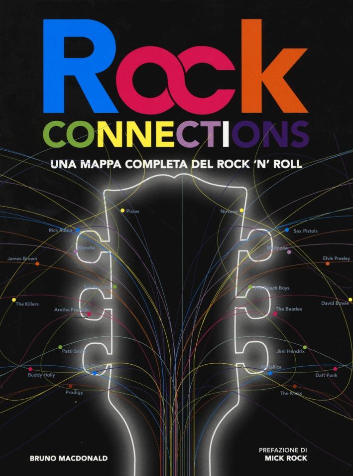 Rock connections. Una mappa completa del rock 'n' roll