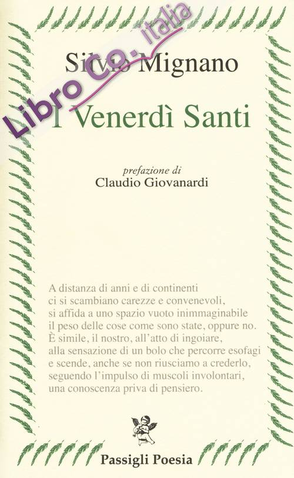 I venerdì santi. Poesie 2012-2016