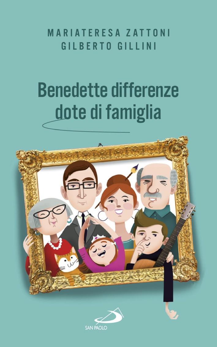 Benedette differenze, dote di famiglia. Trasmettere valori nelle relazioni familiari