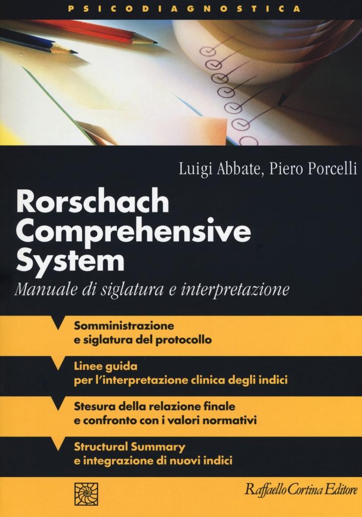Rorschach comprehensive system. Manuale di siglatura e interpretazione