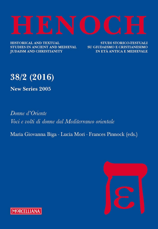 Henoch (2016). Vol. 38/2: Donne d'Oriente. Voci e volti di donne dal Mediterraneo orientale
