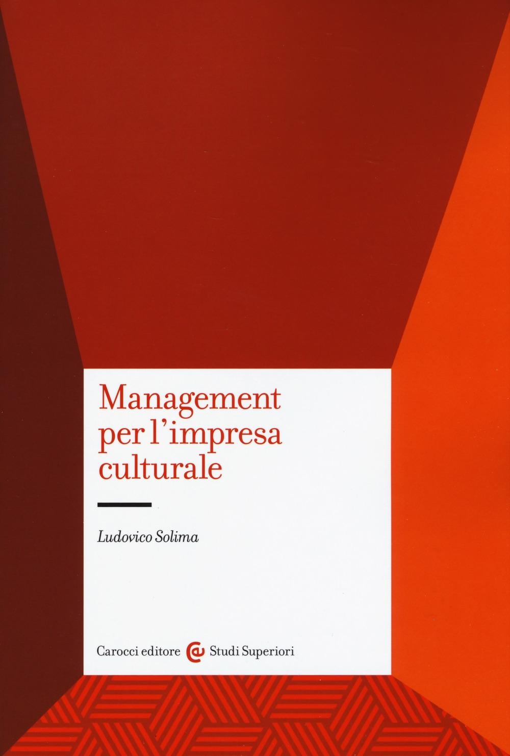 Management per l'impresa culturale