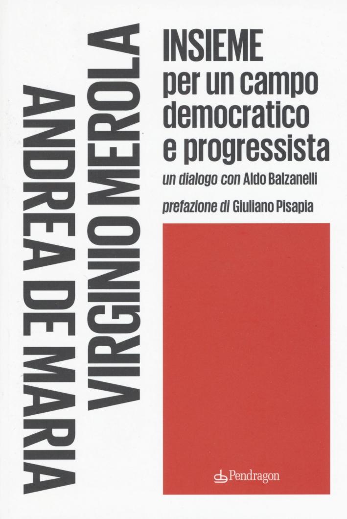Insieme per un campo democratico e progressista