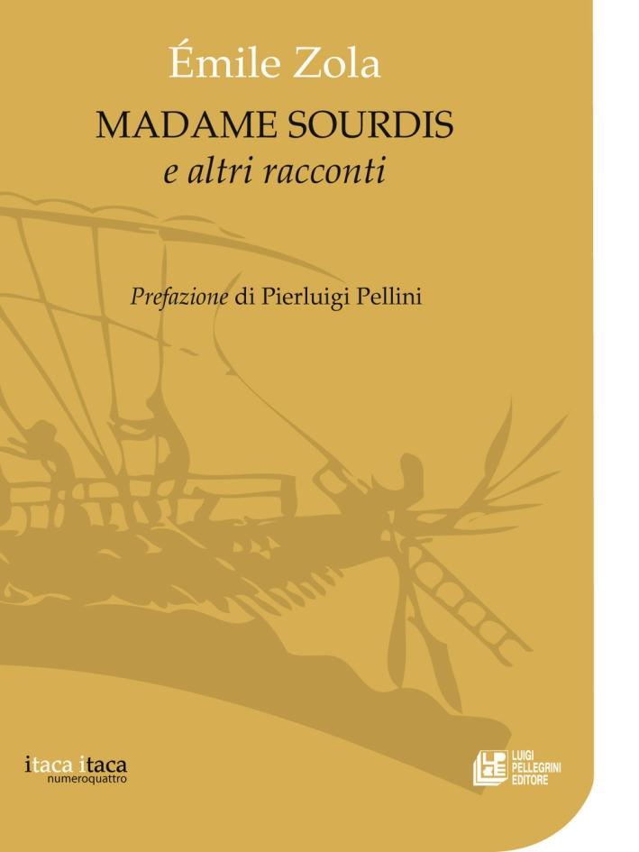 Madame Sourdis e altri racconti