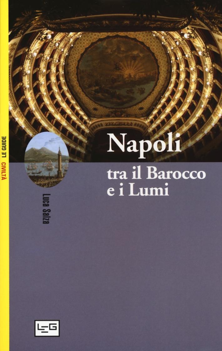 Napoli tra il Barocco e i Lumi