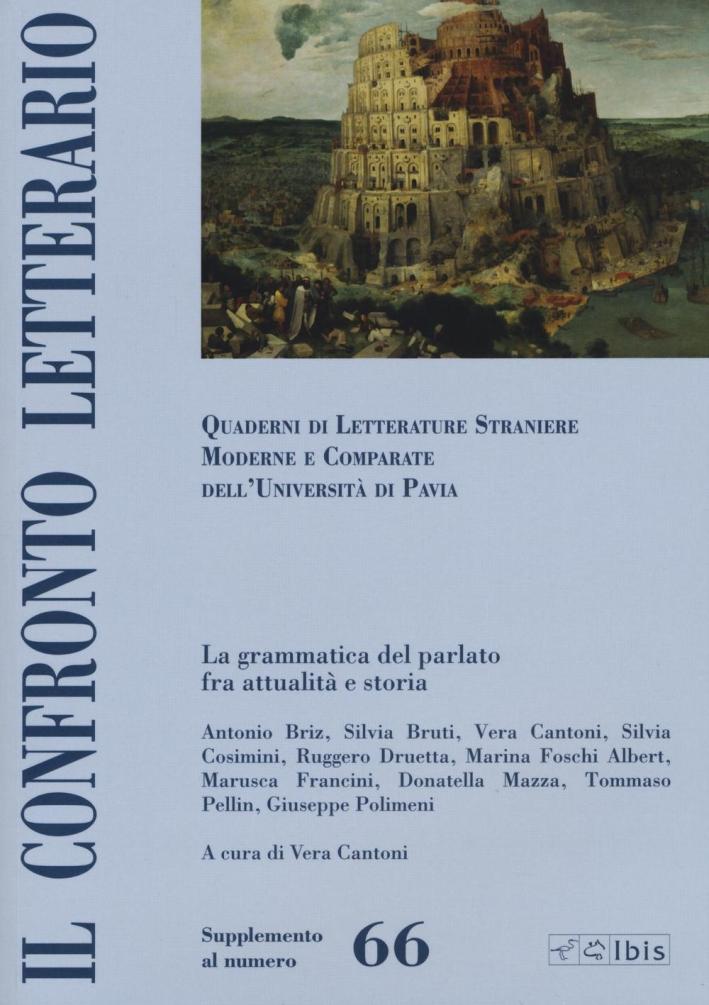 Il confronto letterario. Quaderni di letterature straniere moderne e comparate dell'Università di Pavia. Supplemento. Vol. 66