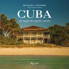 Cuba. 101 luoghi da scoprire e amare.