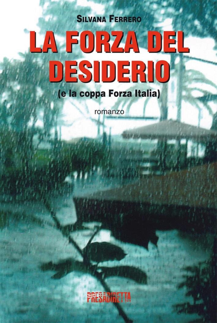 La forza del desiderio (e la coppa Forza Italia)