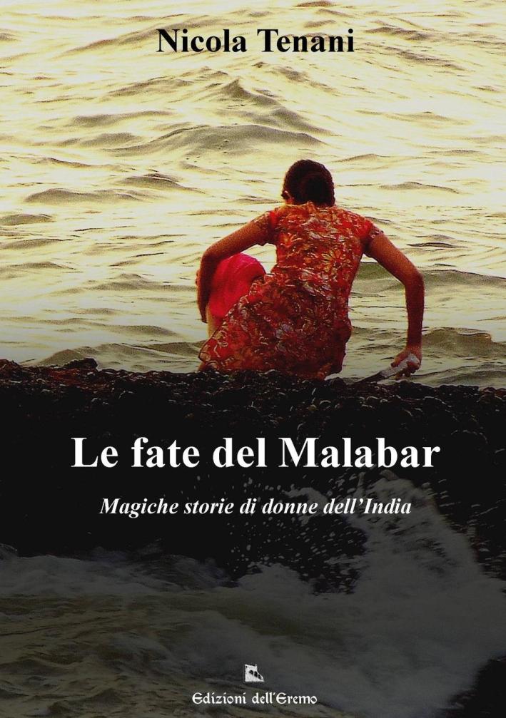 Le fate del Malabar. Magiche storie di donne dell'India
