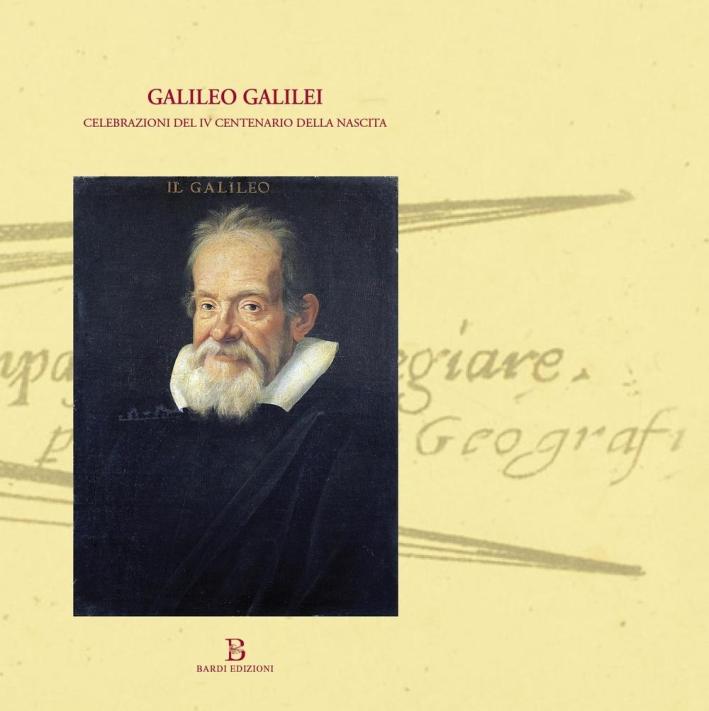 Galileo Galilei. Celebrazioni del IV centenario della nascita