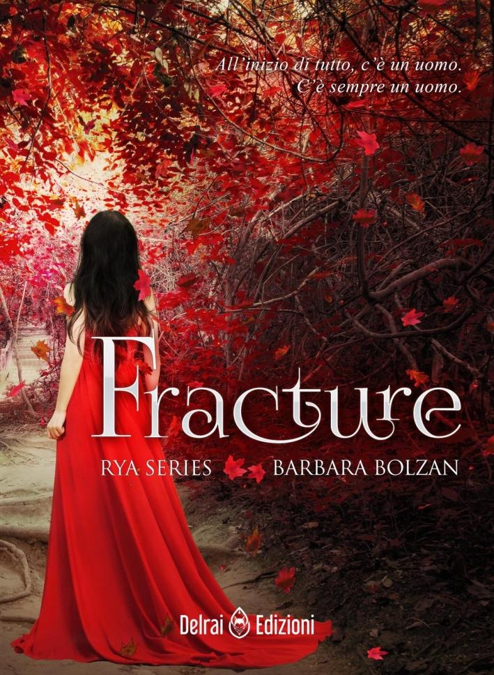 Fracture. Rya series. Vol. 1