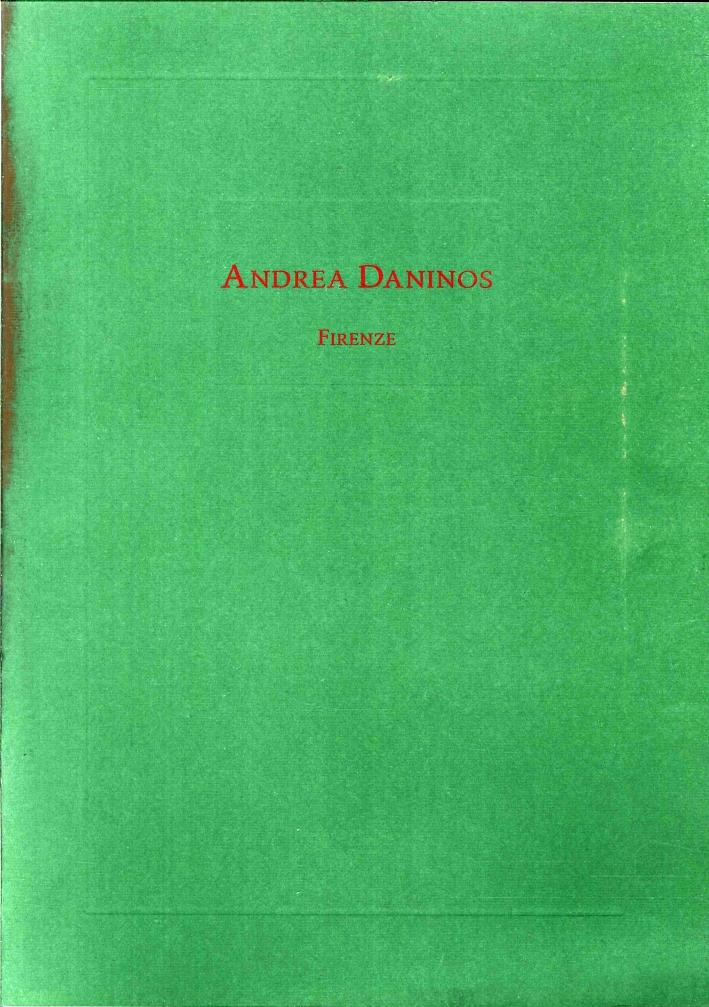Andrea Daninos. Dipinti, Sculture, Oggetti d'Arte. una Selezione