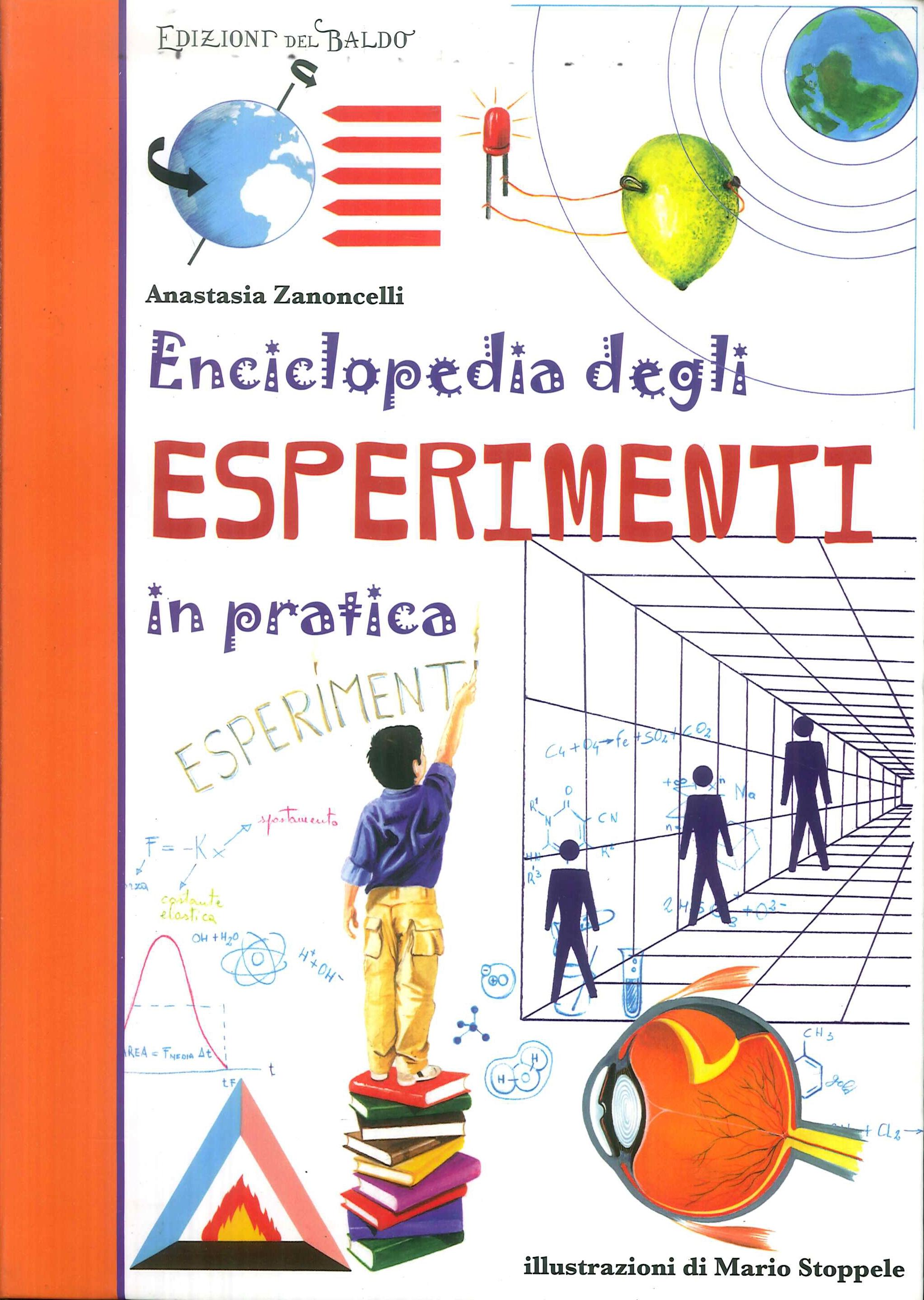 Enciclopedia degli esperimenti in pratica
