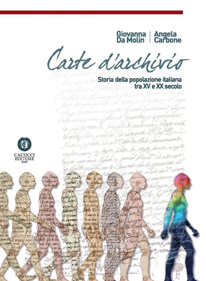 Carte d'archivio. Storia della popolazione italiana tra il XV e XX secolo
