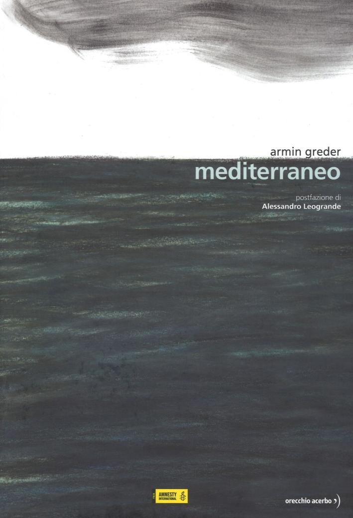 Mediterraneo. Ediz. a colori