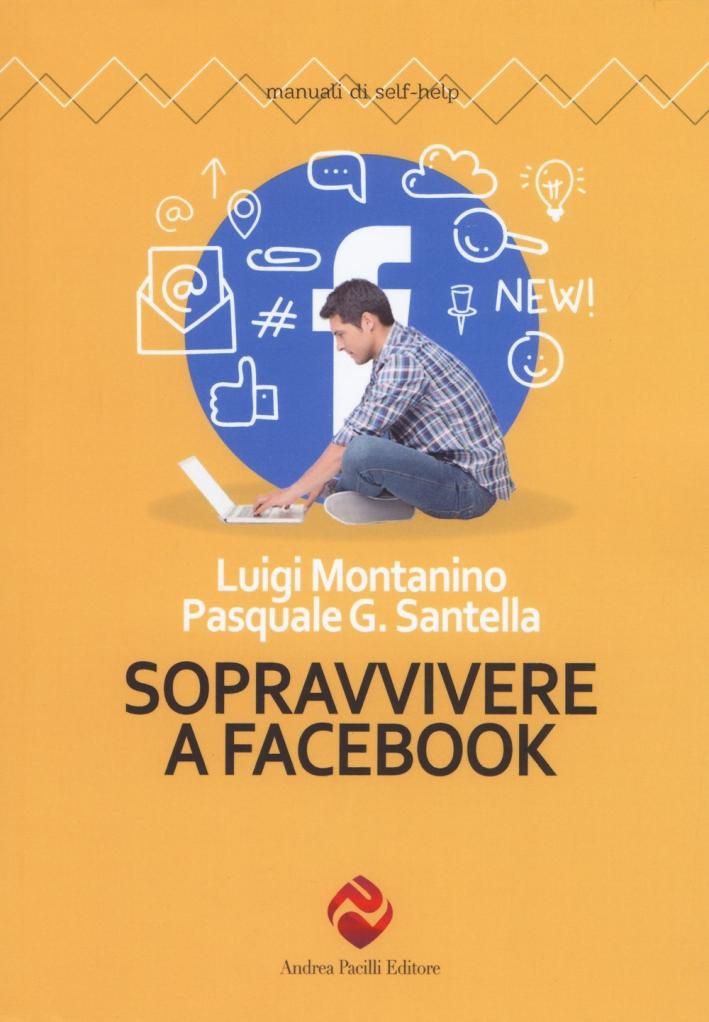 Sopravvivere a Facebook