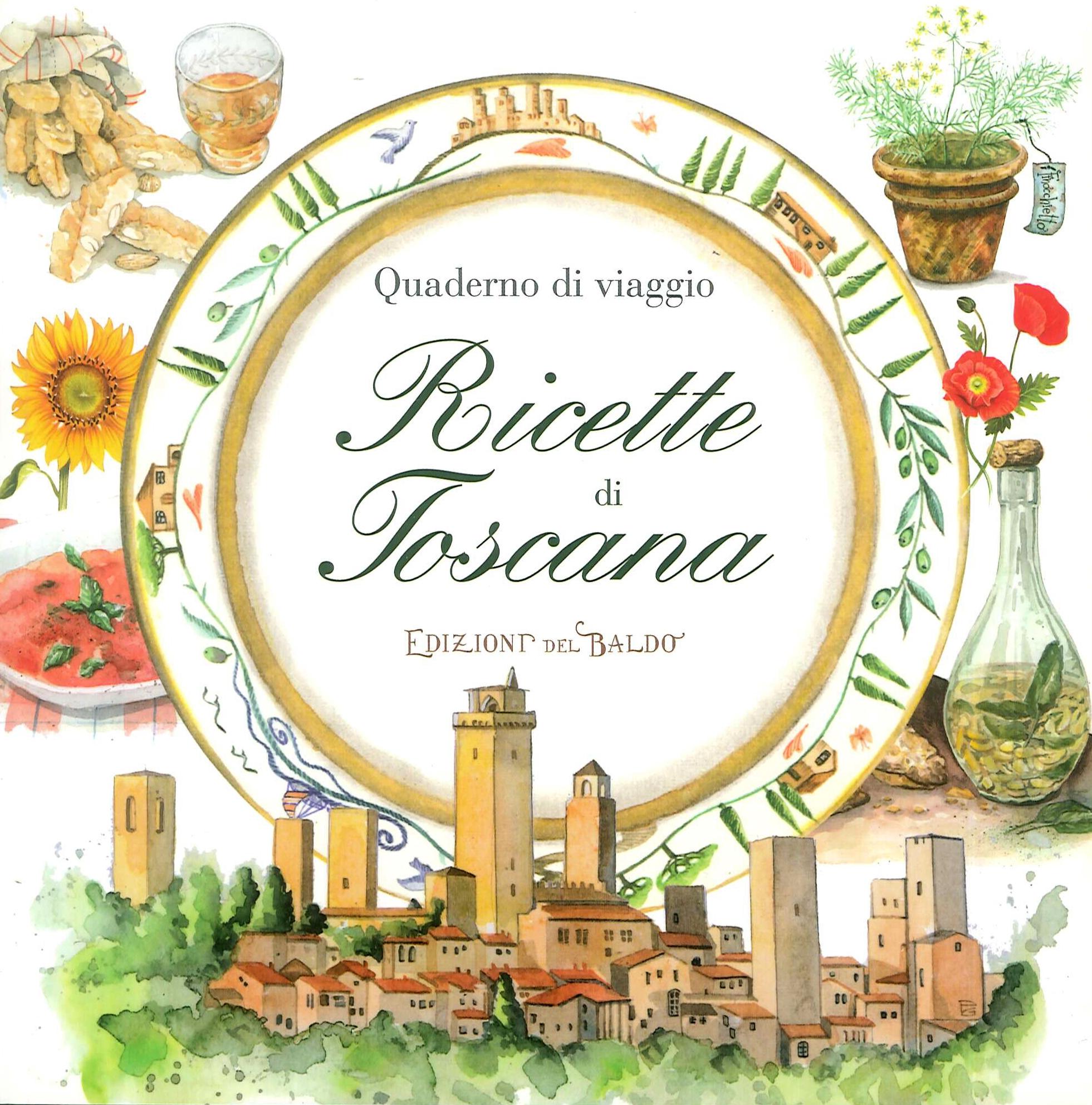 Quaderni di vaggio. Ricette di Toscana