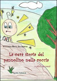 La vera storia del pannolino nella roccia... e altri racconti