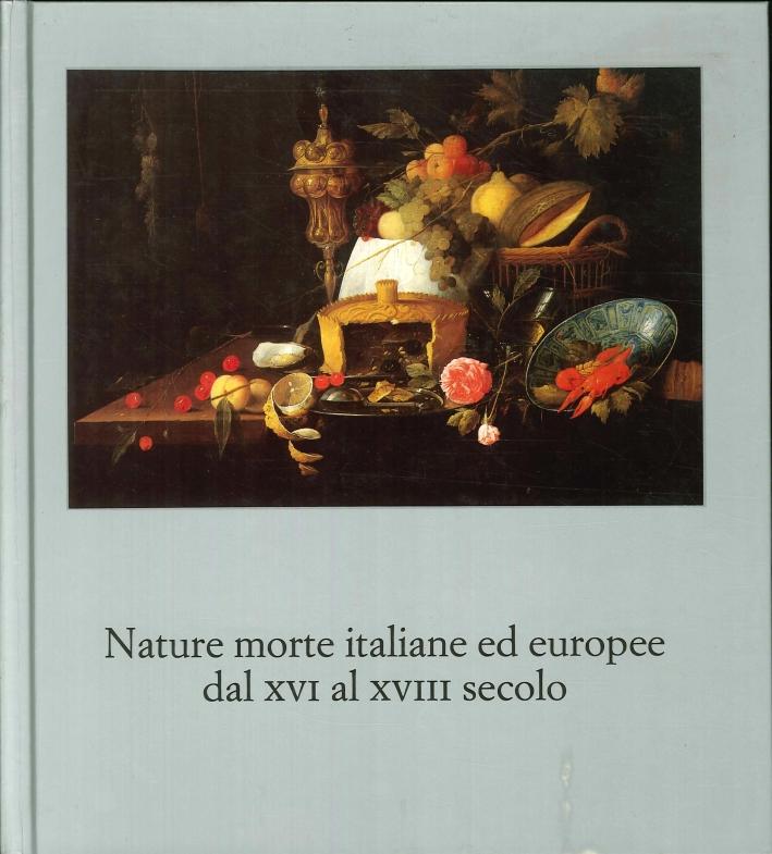 Nature morte italiane ed europee