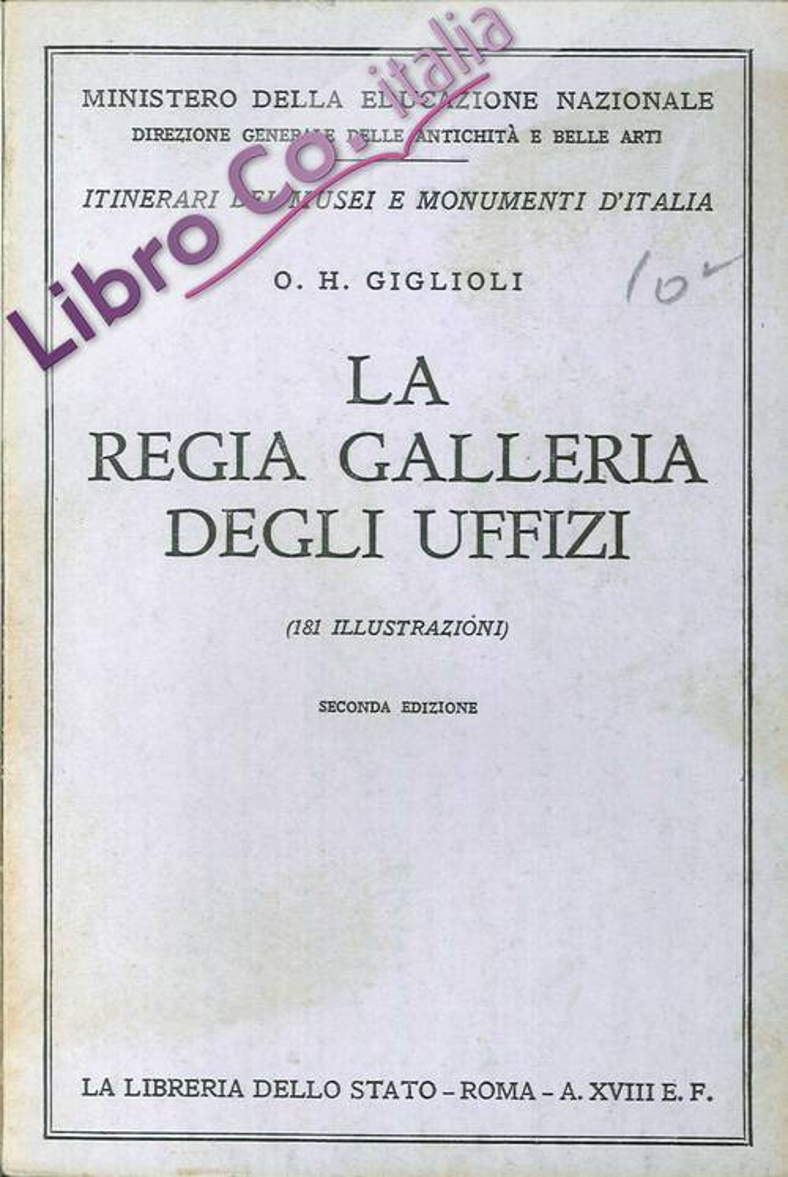 La Regia Galleria degli Uffizi