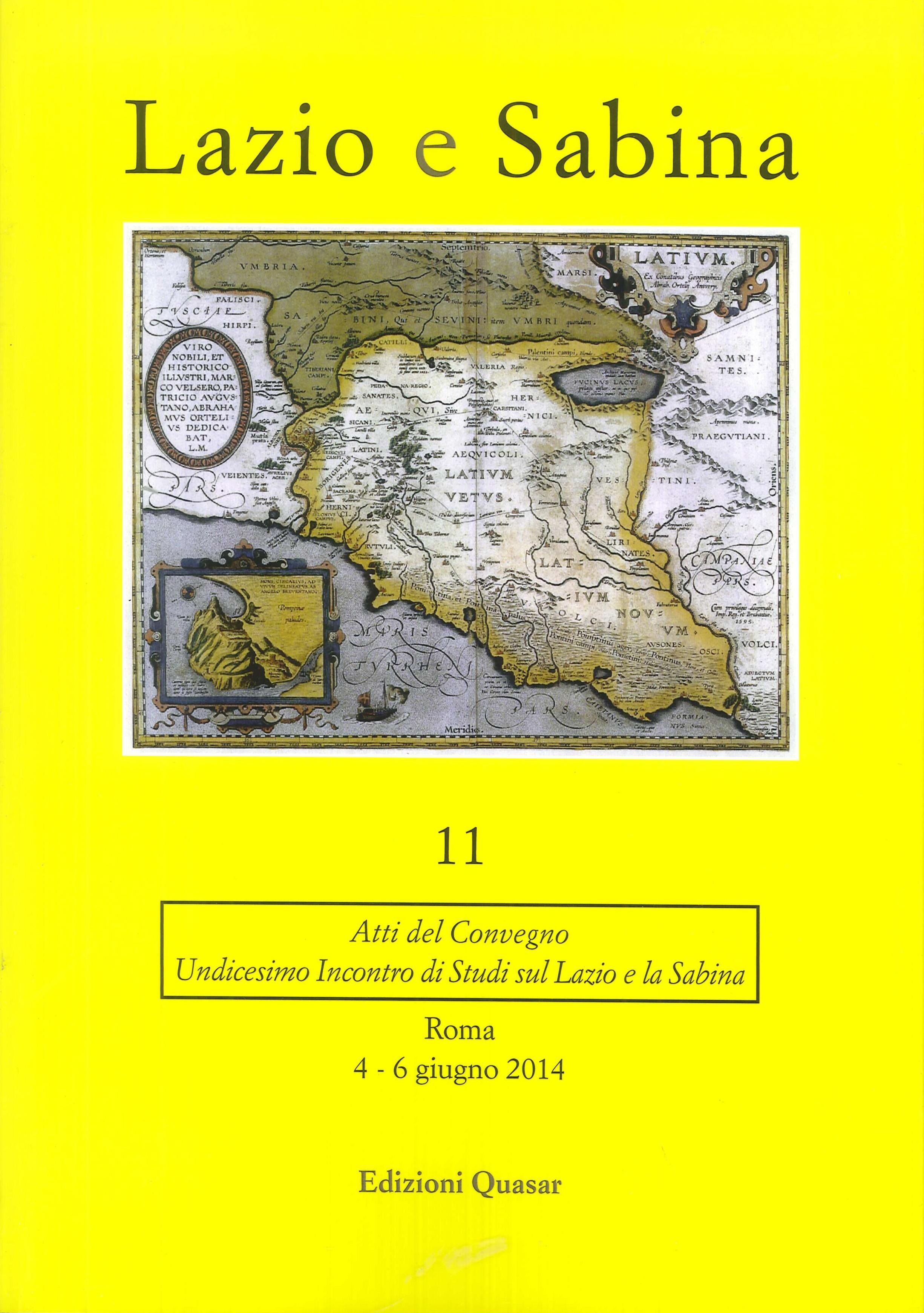 Lazio e Sabina. Atti del Convegno (Roma, 4-6 giugno 2014). Vol. 11