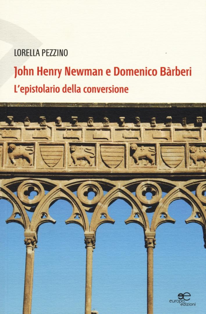 John Henry Newman e Domenico Barberi. L'epistolario della conversione