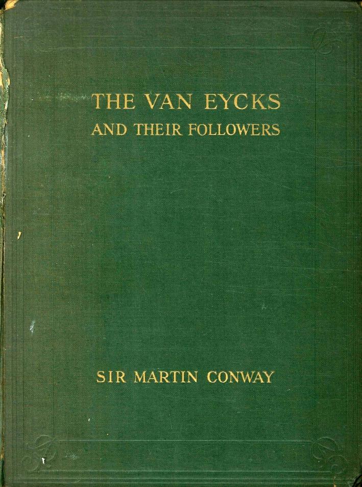The Van Eycks and Their Followers
