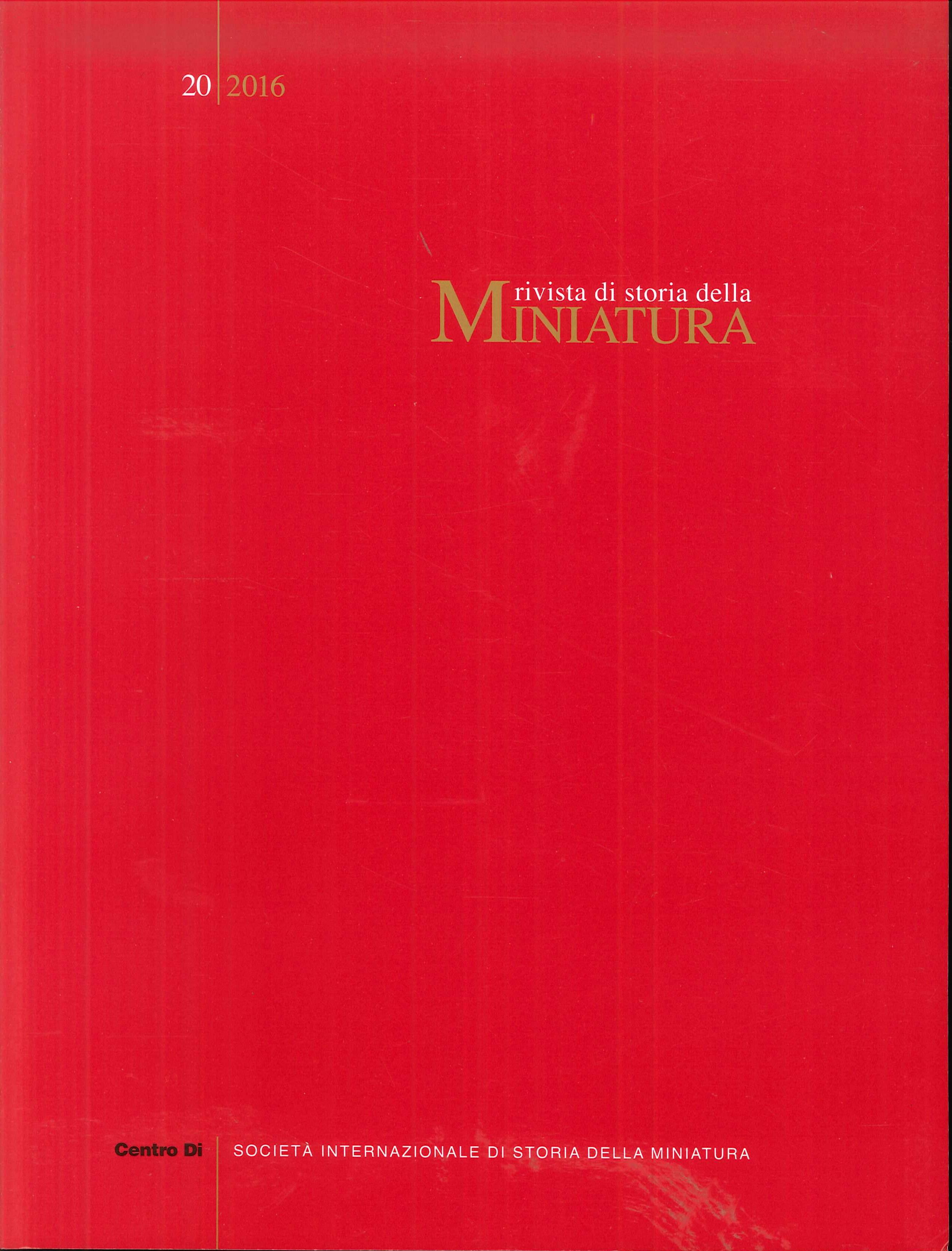 Rivista di Storia della Miniatura. 20. 2016