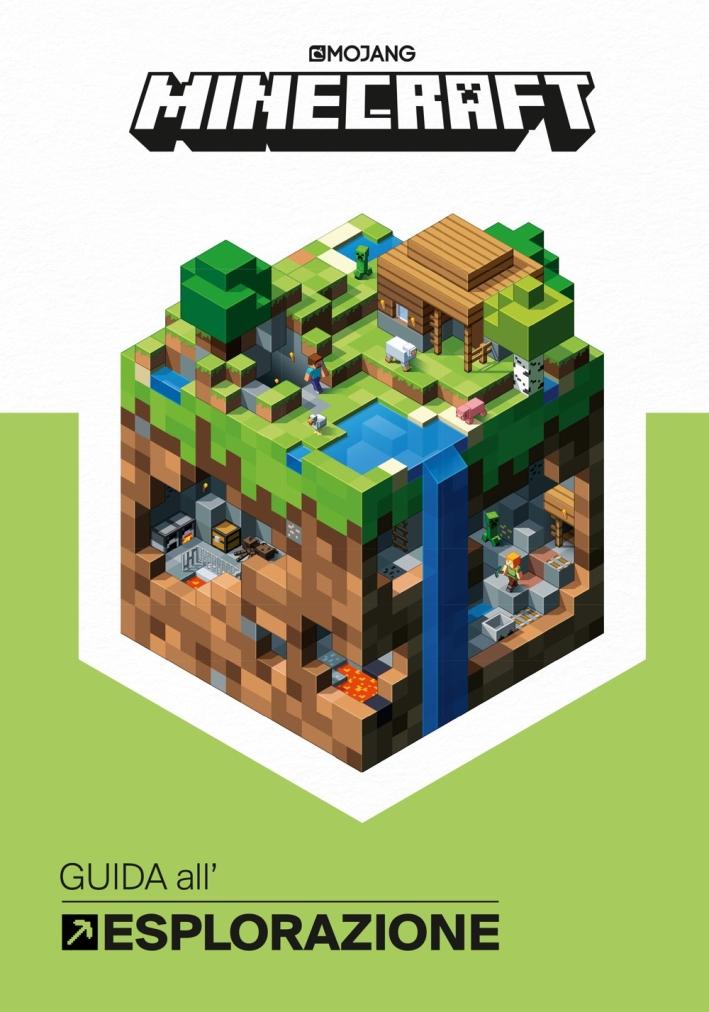 Minecraft Mojang. Guida all'esplorazione