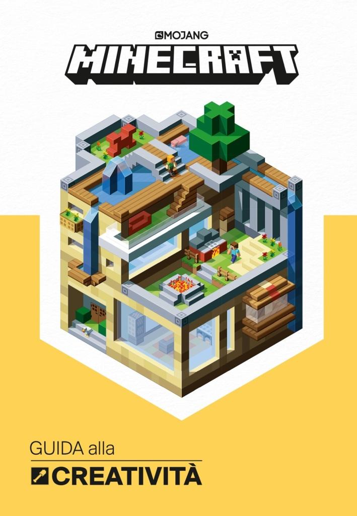 Minecraft Mojang. Guida alla creatività