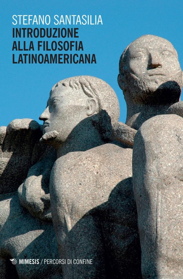 Introduzione alla filosofia latinoamericana