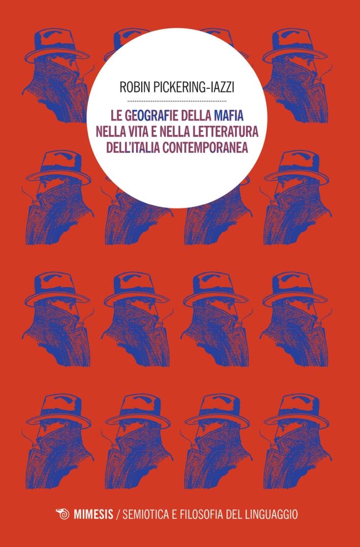 Le geografie della mafia nella vita e nella letteratura