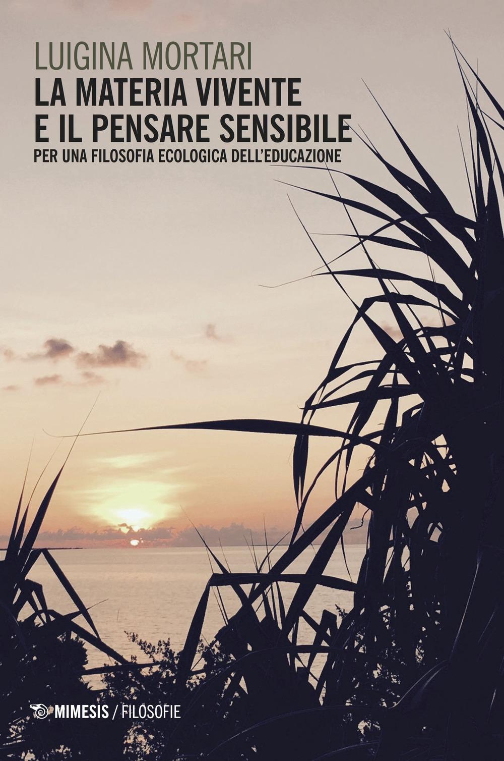 La materia vivente e il pensare sensibile