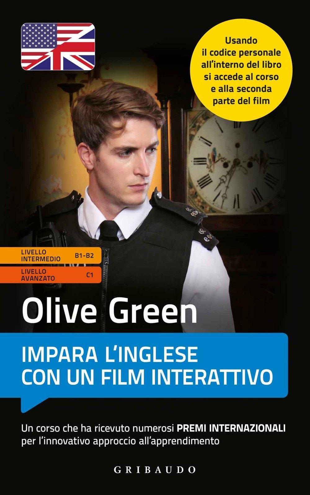 Olive Green. Impara l'inglese con un film interattivo. Livello intermedio/avanzato. Ediz. a colori. Con Contenuto digitale per download e accesso on line