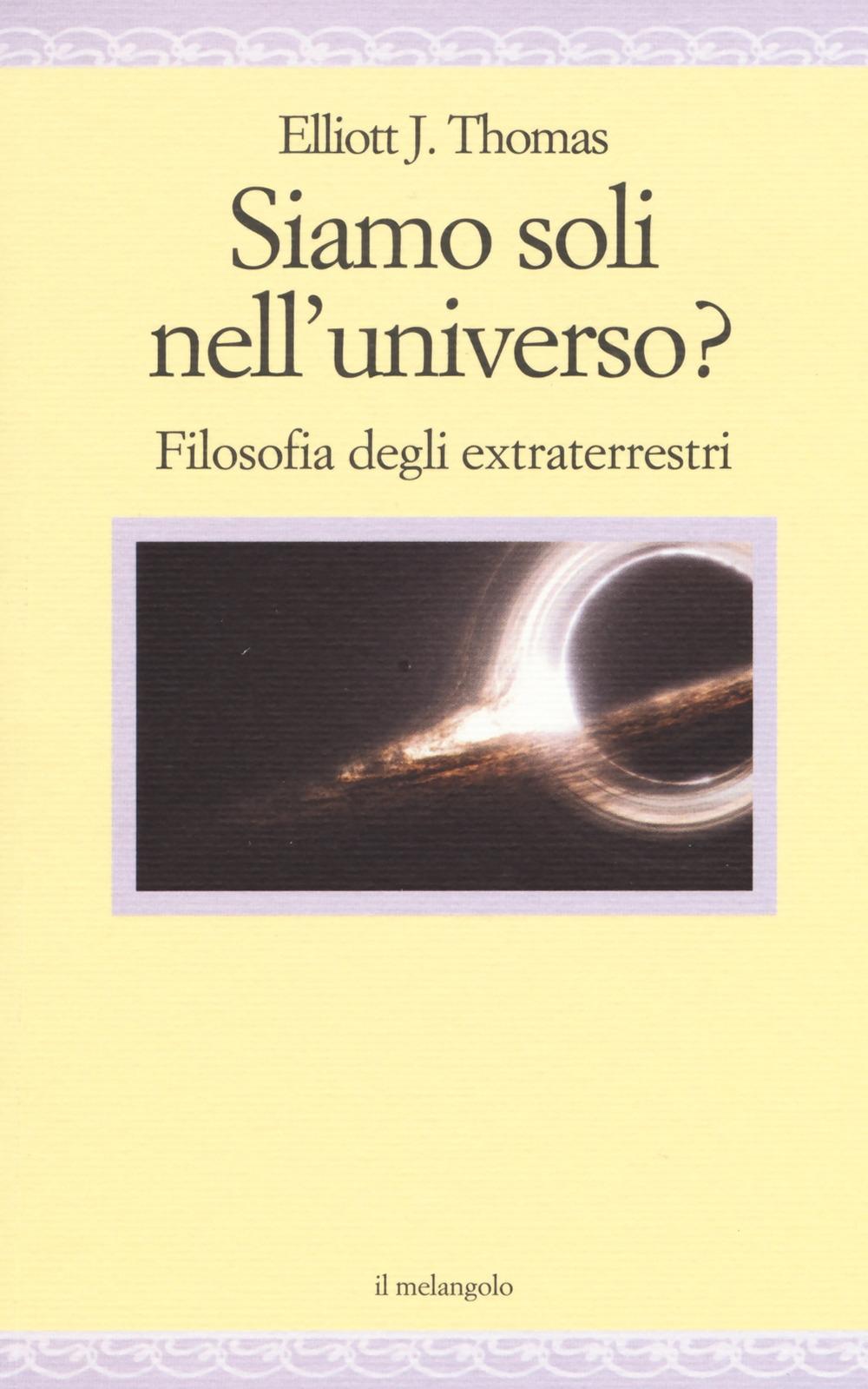 Siamo soli nell'universo? Filosofia degli extraterrestri