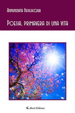 Poesia, primavera di una vita