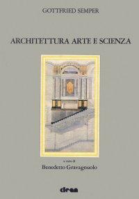 Architettura Arte e Scienza.