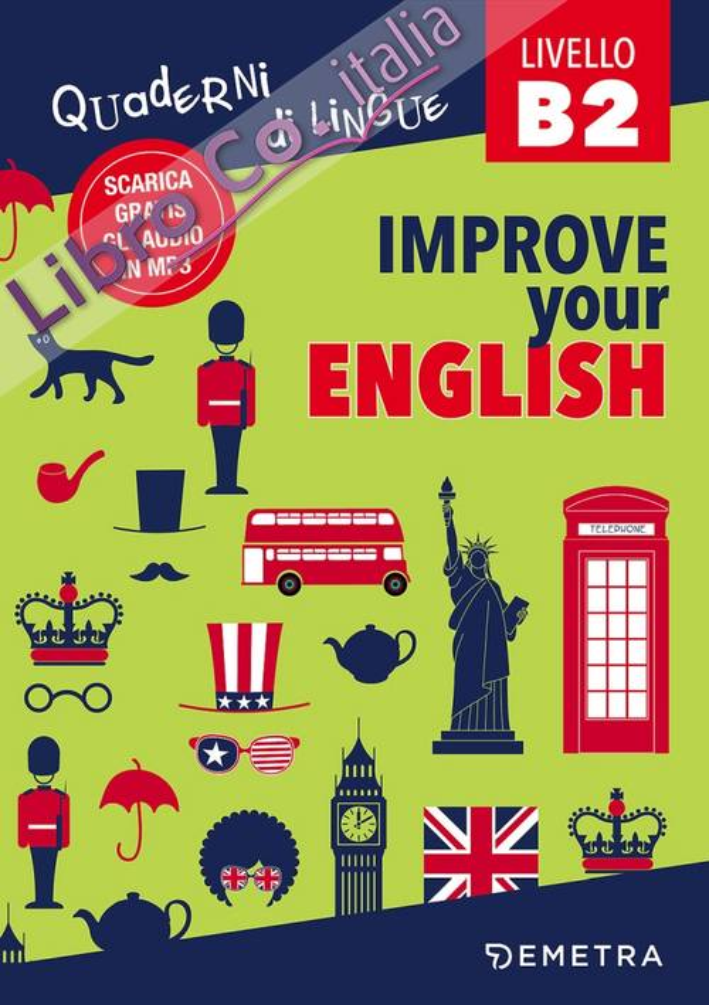 Improve your english B2. Con Contenuto digitale per download