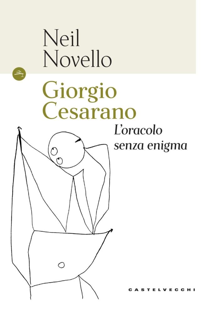 Giorgio Cesarano. L'oracolo senza enigma.