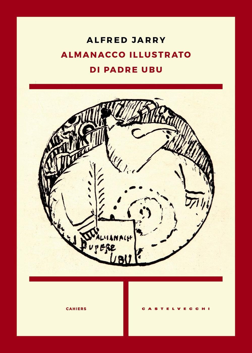 Almanacco illustrato di padre Ubu