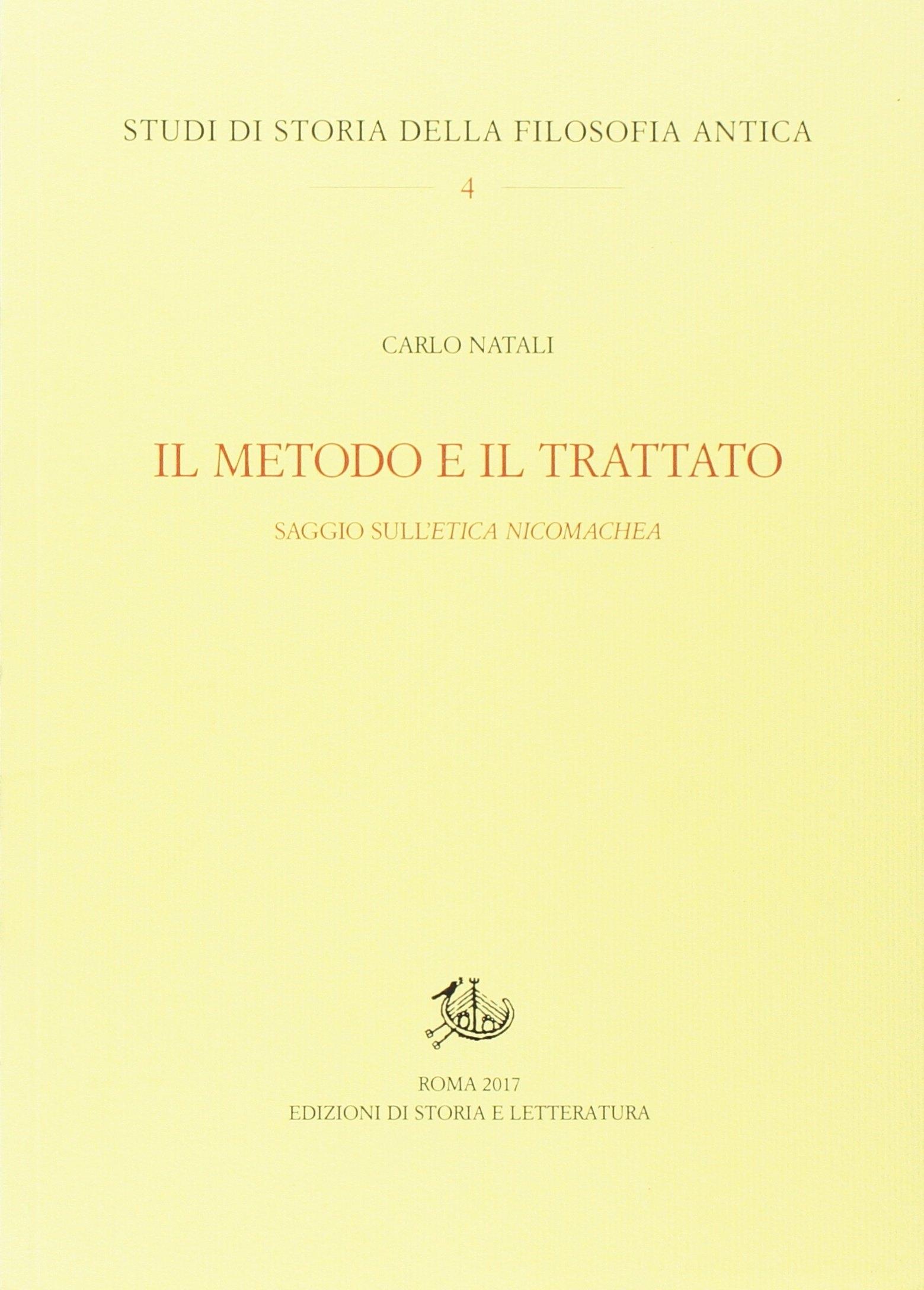 Il metodo e il trattato. Saggio sull'«Ethica Nicomachea»
