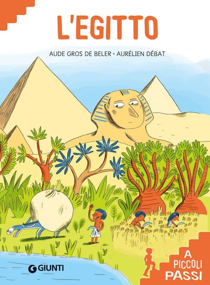L'Egitto. Ediz. a colori