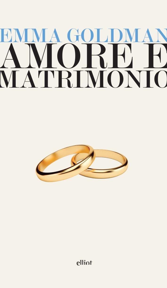 Amore e matrimonio. Tre saggi sulla questione della donna