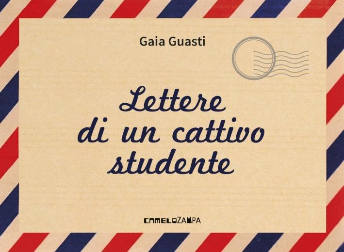 Lettere di un cattivo studente