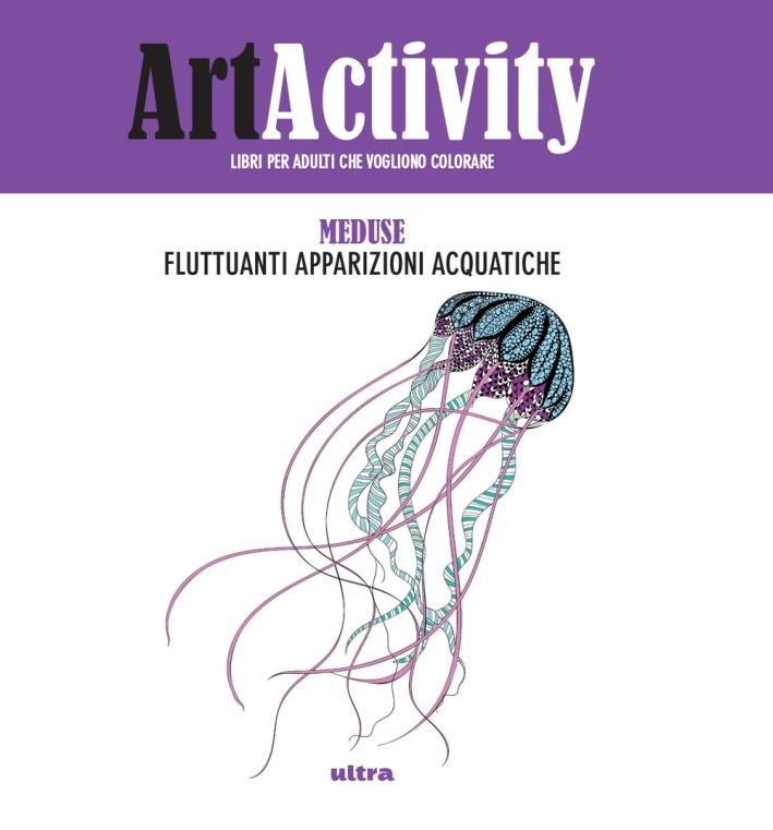 Art activity. Meduse. Fluttuanti apparizioni acquatiche