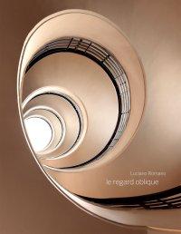 Le Regard Oblique. [Edizione Italiana e Francese]