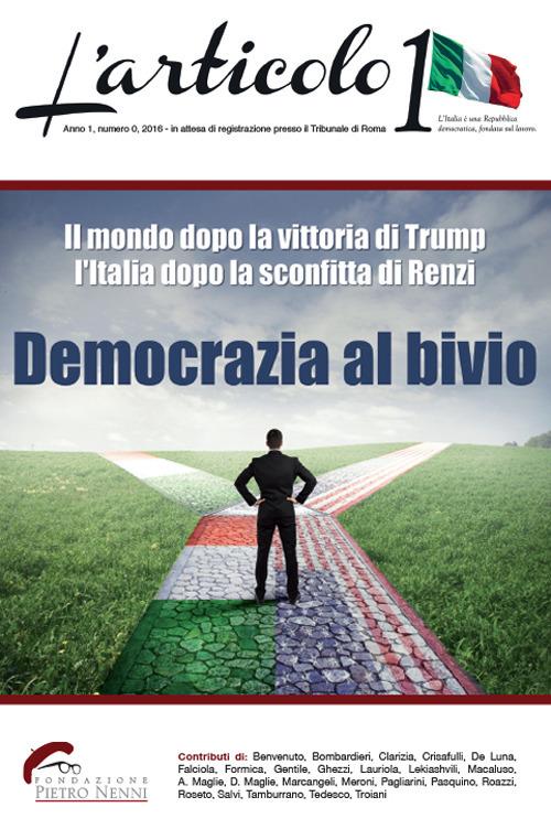 L'articolo 1. Vol. 1: Democrazia al bivio