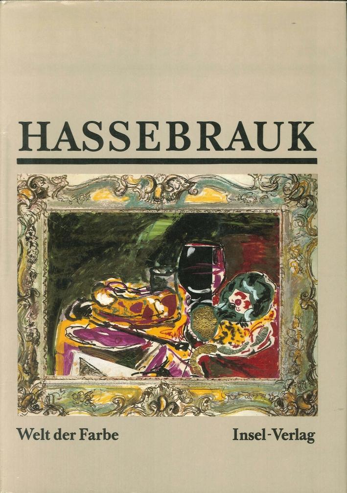 Ernst Hassebrauk. Aquarelle, Zeichnungen, Collagen